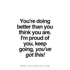 Proud Of You on Pinterest | Quotes, You Are and Love You