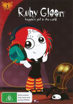 """Ruby Gloom- """"the bright side of the dark side"""""""