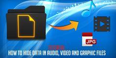 Steganography Tutorial: Hide data in audio, video or image file