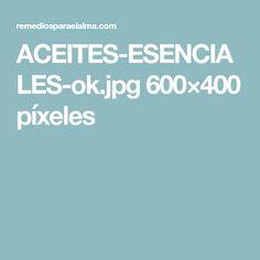 ACEITES-ESENCIALES-ok.jpg 600×400 píxeles