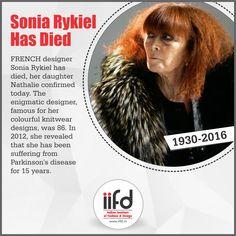 So Sad -:(((  Sonia Rykiel has passed away.  Indian institute of Fashion & Design. Best Fashion Designing Institute.  #iifd #fashion #soniarykiel