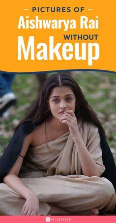 Top 15 Aishwarya Rai Bachchan Without Makeup Pictures (Shocking!)