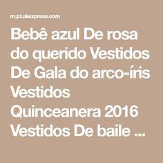 Bebê azul De rosa do querido Vestidos De Gala do arco-íris Vestidos Quinceanera 2016 Vestidos De baile Vestidos De 15 Sweet 16 Vestidos B16 Loja Online | aliexpress móvel