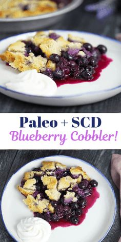 SCD Blueberry Cobbler, Paleo and Grain-Free Paleo + SCD Blueberry Cobbler. Delicious beyond words and a cinch to make! Scd Recipes, Best Gluten Free Recipes, Popular Recipes, Dessert Recipes, Healthy Recipes, Cobbler Topping, Specific Carbohydrate Diet, Scd Diet, Blueberry Cobbler