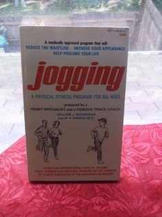 Jogging A Physical Fitness Program for All Ages Book William Bowerman W E Harris