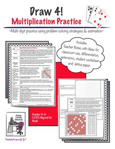 Draw 4! Multiplication Practice is a set of activities designed to give kids multi-digit multiplication practice (& decimal work) in different game situations, including Royal Court Challenge and Dragon's Den-Decimal Dilemma.  Easily differentiated.  Grades 4-6.  $