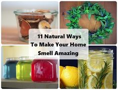 11 Natural Ways To Make Your Home Smell Amazing | DIY Cozy Home