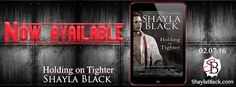 Renee Entress's Blog: [Release Blitz] Holding On Tighter by Shayla Black...