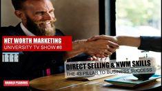 NET WORTH MARKETING & DIRECT SELLING SHOW #8 - SKILLS