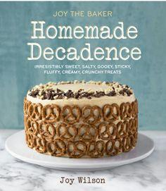 Joy the Baker Homemade Decadence Irresistibly Sweet Salty Gooey Sticky Fluffy Creamy Crunchy Treats Joy The Baker, Sweet And Salty, Cookies Et Biscuits, Peanut Butter, Dessert Recipes, Stuffed Peppers, Ice Cream, Cream Pie, Chocolate Cake