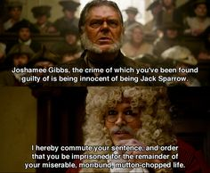 """...guilty of being innocent of being Jack Sparrow."""