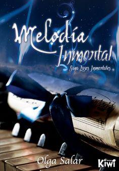 Melodía inmortal (Saga lazos inmortales, #1)