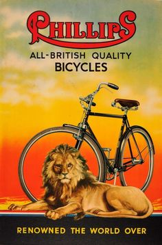 Original Vintage Posters -> Advertising Posters -> Phillips All British Quality Bicycles Lion Velo Vintage, Vintage Cycles, Vintage Ads, Vintage Bikes, Vintage Advertising Posters, Vintage Advertisements, Vintage Posters, Advertising History, Illustration Photo