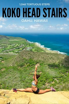 The Koko Head stairs are grueling test of will that guarantees to leave you drenched in sweat and turn your legs to jell-o.