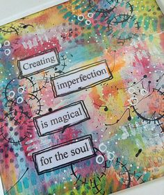 imagine that: Creating Imperfection Is Magical For The Soul. Bullet Journal Art, Art Journal Pages, Art Journals, Junk Journal, Mixed Media Journal, Mixed Media Canvas, Mixed Media Art, Paper Art, Paper Crafts