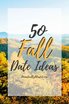 So many great Fall Date Ideas! I want to try every one of these date idea this fall!