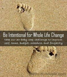 Be Intentional 30 Baby Steps for Whole Life Change