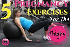5 #Pregnancy Exercises For The Thighs. Workout so that the HIPS & THIGHS don't get huge during pregnancy.  And Tips to help control weight gain during pregnancy.  http://michellemariefit.publishpath.com/5-pregnancy-exercises-for-the-thighs