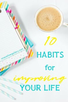 Adopting the right habits is essential for happiness and success.