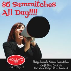 It's a great day for a sammitch when they're only $6 with a side! Call it in and you cN pick it up if you're in a hurry 339-0000