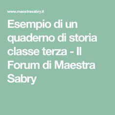 Esempio di un quaderno di storia classe terza - Il Forum di Maestra Sabry
