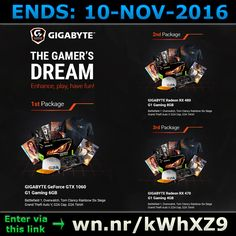 ENDS 10-NOV-2016  --  #Win a #Gamers Dream Package #Competition >wn.nr/kWhXZ9< #giveaway #sweepstakes #gaming #gtx1060 #rx480 #rx470 #gigabyte #radeon  1ST PACKAGE: #Gigabyte #GeForce GTX 1060 G1 #Gaming 6GB #Battlefield 1 #Overwatch Tom Clancy Rainbow Six Siege Grand Theft Auto V G2A Cap G2A TShirt  2ND PACKAGE: #Gigabyte #Radeon RX 480 G1 #Gaming 8GB #Battlefield 1 #Overwatch Tom Clancy Rainbow Six Siege Grand Theft Auto V G2A Cap G2A TShirt  3RD PACKAGE: #Gigabyte #Radeon