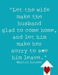 make him want to come home
