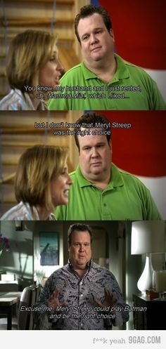 This is the reason we watch Modern Family.  Possibly my favorite quote... Ever.