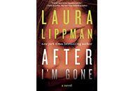 Mystery Thriller Books - After I'm Gone By Laura Lippman - Book Finder - Oprah.com