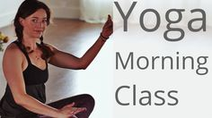 Morning Yoga for all Levels - Yoga with Lesley Fightmaster