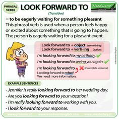 Phrasal Verb: LOOK FORWARD TO