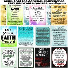 8x10 printable quotes from April 2014 LDS General Conference. These would be great for visiting or home teaching!
