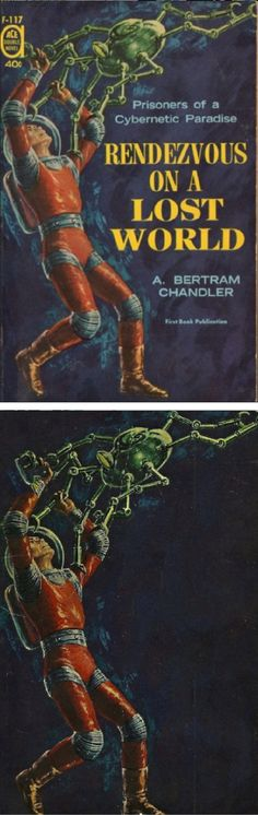 ED EMSHWILLER - Rendezvous on a Lost World by A. Bertram Chandler - 1961 Ace Double F-117 - cover by isfdb - print by sciencefictiongallery.tumblr.com