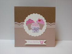 Happy Birthday Card made using Stampin up Cupcake stamps and punch