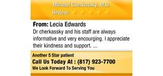 Dr cherkassky and his staff are always informative and very encourging...