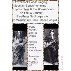 #RoadPoems #poetri #AcousticPoetry #SpokenBlues #poetRonigirl #roadMusic #highWayPoet #theBalladOfPoetRonigirl #God1st #AmericanSongBook #lyrics #gypsyPoet #bohoemian #travel #travelPoetry #SmallTowns #americanRoads #mountainSongs #hipHop #blueGrass #backRoads #crossRoads #inspiration #RobertJohnson #ronigirl #mississippi #mississippiBorn