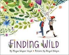 Finding Wild by Megan Wagner Lloyd #Books #Kids