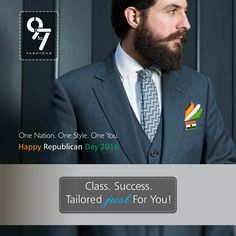 One Nation. One Style. One you. #HappyRepublicDay2016. Tailored just For You! #Formalwear #Menswear #Mumbai #Chembur call: 8080 927 927 visit us http://www.9to7fashions.com/