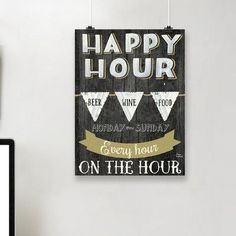 East Urban Home 'Happy Hour' Vintage Advertisement Size: