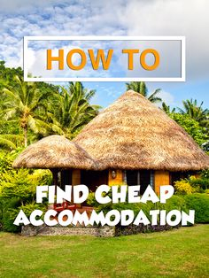6 Tips For Getting Cheap or Free Accommodation, #CheapAccommodation #SurviveTravel http://www.survivetravel.com/cheap-free-accomodation/