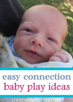 The Big List of Easy Interactive Baby Play from Creative with Kids
