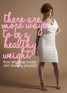 There are more ways to be a healthy weight than skipping meals and starving yourself.