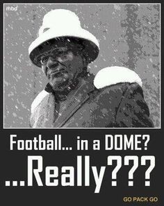 Yes, the Packers just wouldn't be the Packers if Green Bay weather wasn't a factor.