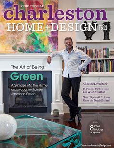 Charleston Home + Design Magazine   Spring 2012