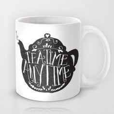 TEA TIME. ANY TIME. Mug by Matthew Taylor Wilson