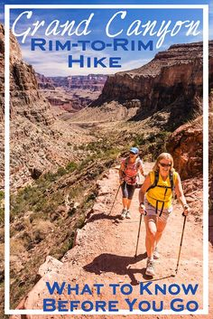 Grand Canyon Rim-to-Rim Hike: What You Need to Know The rim-to-rim hike in Grand Canyon National Park is a classic bucket list adventure. Here's what you need to know before conquering this epic hike. Grand Canyon Hiking, Grand Canyon South Rim, Trip To Grand Canyon, Camping Places, Camping And Hiking, Hiking Trails, Hiking Gear, Tent Camping, Winter Camping