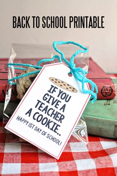 If you give a teacher a cookie back to school printable | Thirty Handmade Days Teacher Gifts Back To School, Birthday Gifts For Coworkers, Happy Birthday Teacher, Cute Teacher Gifts, Welcome Back To School, Teacher Treats, Teacher Presents, Staff Gifts, School Staff