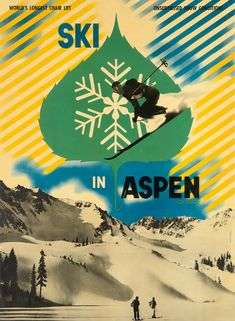 HERBERT BAYER (1900-1985) SKI IN ASPEN COLORADO. 1946.  In 1938, Bayer was recruited by Albert Paepcke of the Container Corporation of America, to turn the sleepy town of Aspen into a cultural and educational resort, in addition having a lure as a winter paradise. A jumping skier in front of the leaf and yellow sun rays added at the top, against a photograph for the background, all build a dynamic, well-balanced image with the kind of perfect typography that are hallmarks of Bayer's work.