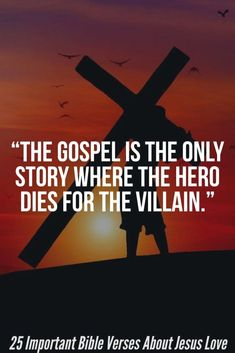 """Love """"The Gospel is the only story where the hero dies for the villain."""" 25 Important Bible Verses About Jesus Love""""The Gospel is the only story where the hero dies for the villain."""" 25 Important Bible Verses About Jesus Love Robert Kiyosaki, Bible Verses Quotes, Faith Quotes, Scriptures, Bible Quotes For Teens, Gospel Quotes, Kids Bible, Deep Quotes, Jesus Draw"""