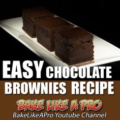 EASY chocolate brownies recipe ►►► CLICK PICTURE TO GO TO VIDEO RECIPE  on my Youtube channel